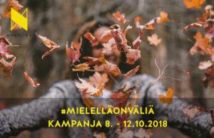, #MielelläOnVäliä -kampanja 8. – 12.10., UEF Kamu, UEF Kamu