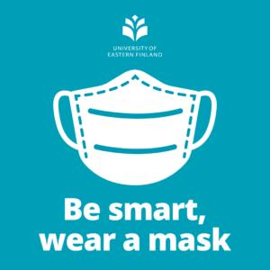 Kasvomaski, jossa on teksti Be smart, wear a smask..