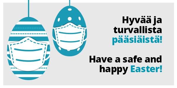 Hyvää ja turvallista pääsiäistä - Have a safe and Happy Easter
