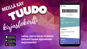 Tuudo-mobiilisovelluksen mainos kertoo, että Tuudossa on digitaalinen kirjastokortti